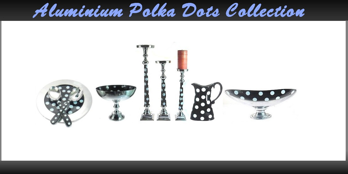 Polka Dots Aluminium Collections
